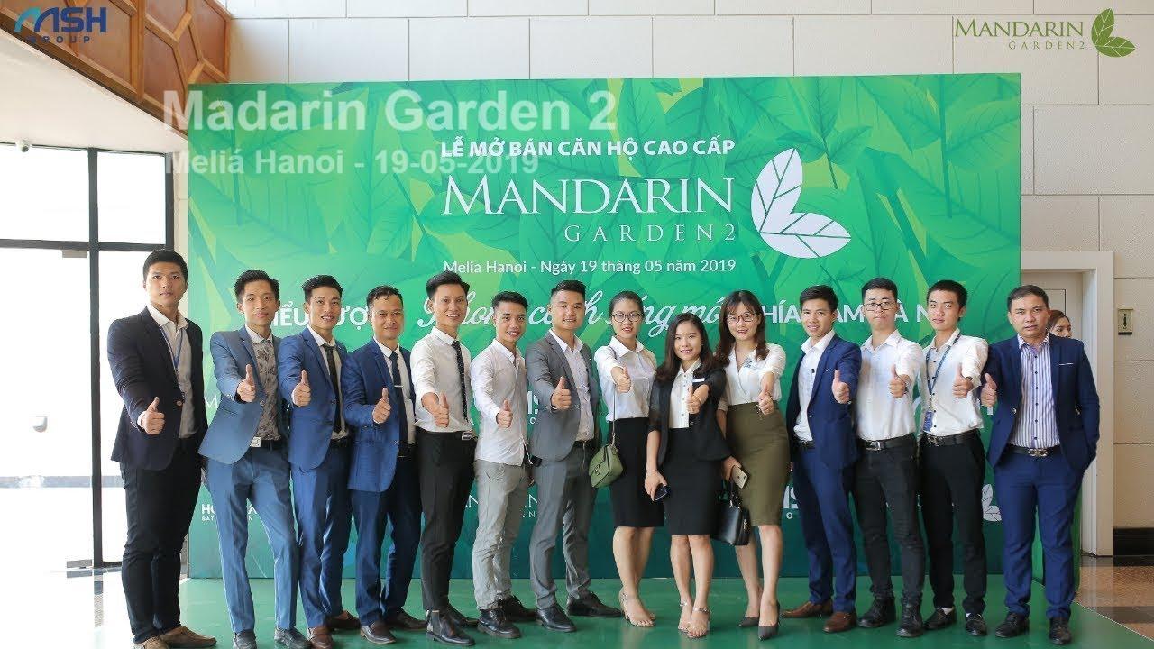 Sự kiện mở bán căn hộ cao cấp Mandarin Garden 2 ngày 19/05/2019