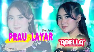 Prau Layar Yeni Inka Om Adella MP3