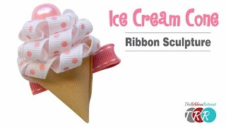 How to Make an Ice Cream Cone Ribbon Sculpture - TheRibbonRetreat.com