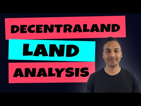 Decentraland Land Analysis | 22 April 2021, What should you pay for land?