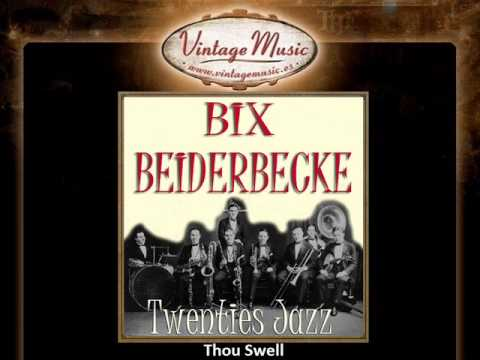 Bix Beiderbecke -- Thou Swell