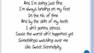 Sweet Serendipity Lyrics By Lee DeWyze