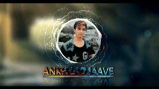 Ankh Lad Jaave Dance || Choreographed By PUSHPENDRA||