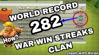 Clash of Clans| WORLD RECORD 282 WAR WIN STREAKS CLAN| UNBELIEVABLE BIGGEST MYSTERY CLAN IN COC