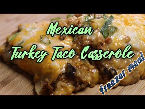 Mexican Turkey Taco Casserole (Easy Freezer Meals)