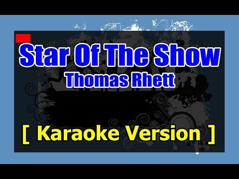Star Of The Show – Thomas Rhett - Karaoke 808