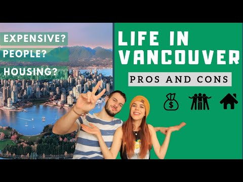 PROS AND CONS OF MOVING TO VANCOUVER!  |  100% HONEST