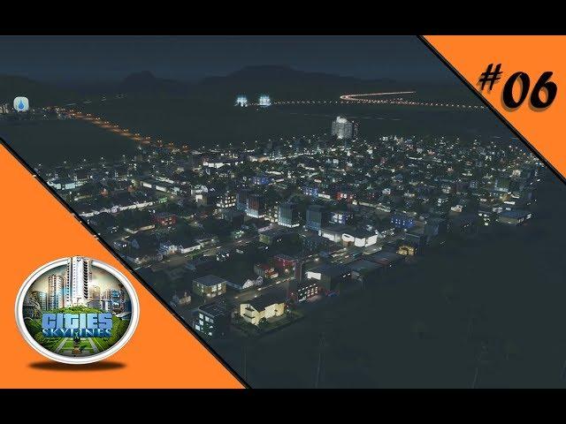 SEH ICH AUS WIE EIN WATERBOY? 🏡 Let's Play Cities: Skylines #06
