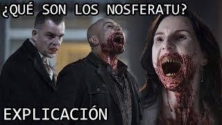 ¿Qué son los Nosferatu? EXPLICACIÓN | Los Vampiros Nosferatu de 30 días de noche EXPLICADOS