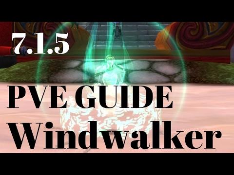 7.1.5 Complete Windwalker Monk Guide [Legion]