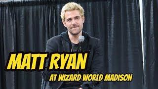 Matt Ryan | John Constantine at Wizard World Madison!