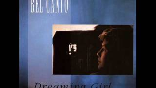 Bel Canto - Dreaming Girl