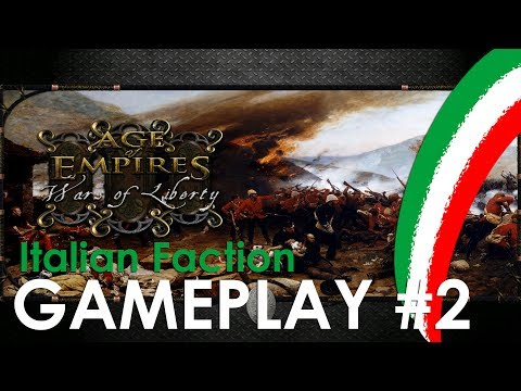 Age of Empires III: Wars of Liberty | GAMEPLAY #2 | ITALIANS | GTX 1070 EX | ULTRA | i7 6700k