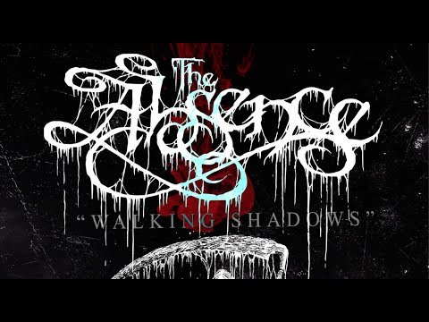 THE ABSENCE - Walking Shadows (Official Lyric Video)