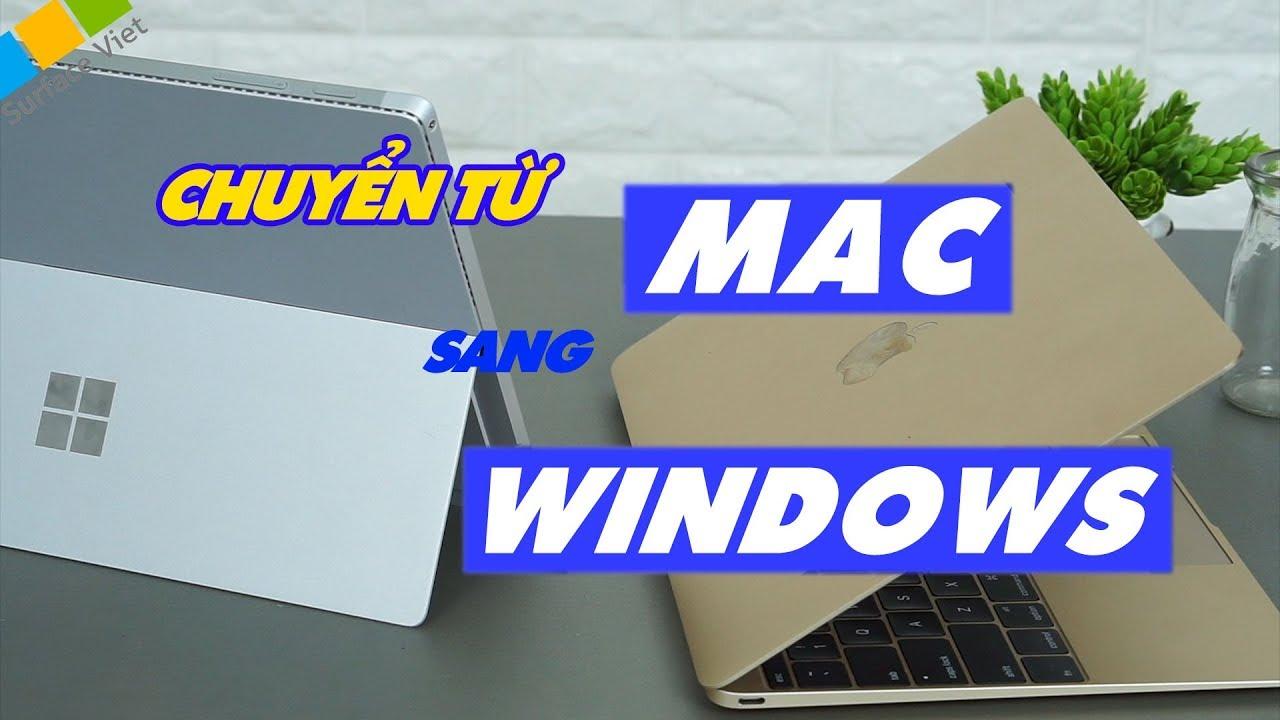 Những điều lạ lẫm khi chuyển từ MacOS sang Windows