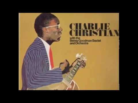 Charlie Christian – With The Benny Goodman Sextet And Orchestra (Full Album)