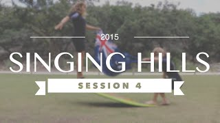Singing Hills 2015 - Session 4