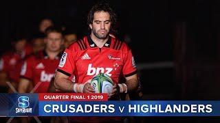 Crusaders v Highlanders | Super Rugby 2019 Quarter Final 1 Highlights