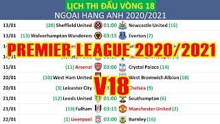 Lịch thi đấu Ngoại hạng Anh 2020/2021 Vòng 18