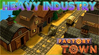 Heavy Industry – Factory Town Gameplay [Season 3] – Let's Play Part 4