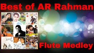 The best of ar rahman - 90s rahman songs - flute medley cover - vijay kannan