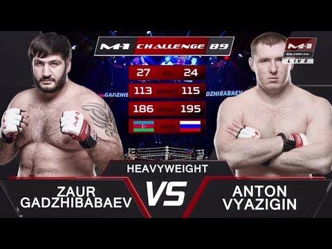 Заур Гаджибабаев vs Антон Вязигин, M-1 Challenge 89