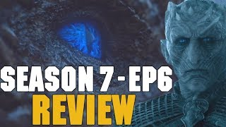 Game of Thrones Season 7 Episode 6 Review