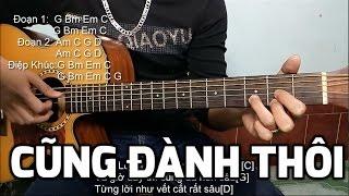 Cũng Đành Thôi - Đức Phúc [Hướng dẫn Guitar]