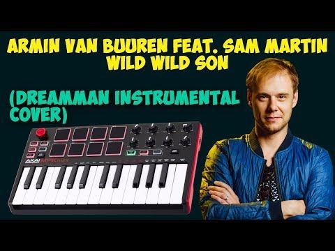 Armin van Buuren - Wild Wild Son (DreamMan Instrumental Cover)