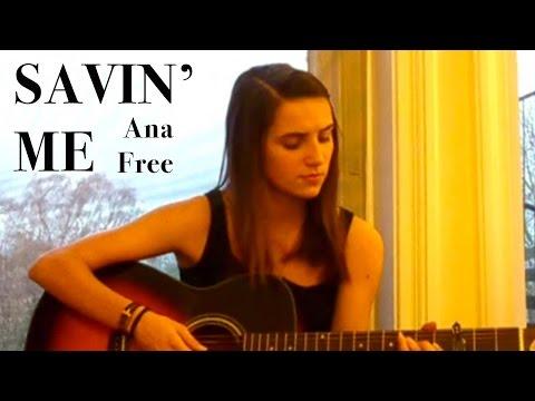 Savin' Me - Nickelback cover by Ana Free