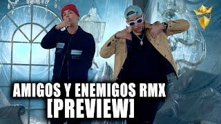Noriel, Bad Bunny y Almighty - Amigos y Enemigos Remix (PREVIEW)