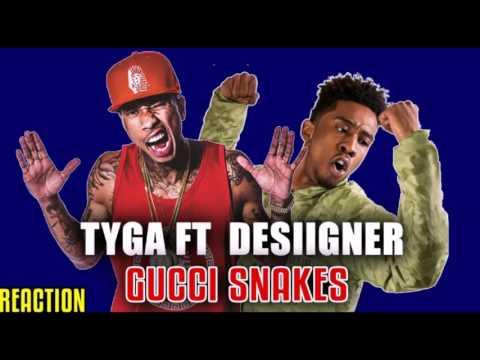Tyga ft Desiigner - Gucci Snakes + Lyrics