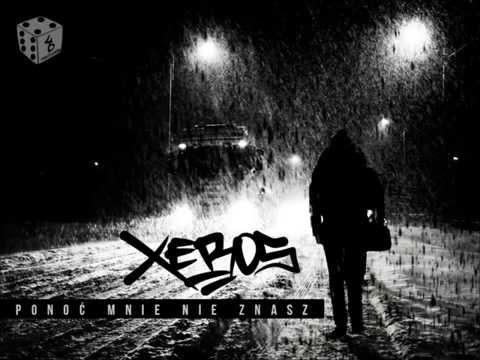 XEROS - PONOĆ MNIE NIE ZNASZ [ 46 PANCZLAJNÓW ]