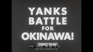 WWII OKINAWA INVASION & SAGA OF AIRCRAFT CARRIER USS FRANKLIN NEWSREEL72352C