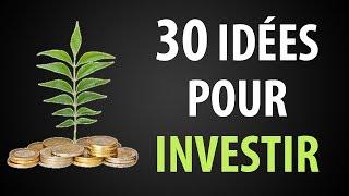 30 Idées d'Investissement pour Faire Fructifier son Argent