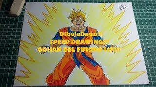 DibujaDesca- SPEED DRAWING GOHAN DEL FUTURO!!
