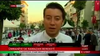 Ümraniye Belediyesi Mahalle İftarı. 23.06.2017 TGRT Haber