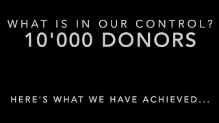 What We Have Achieved - 10'000 Donors