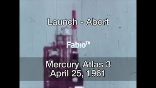 Mercury-Atlas 3 - Launch-Abort