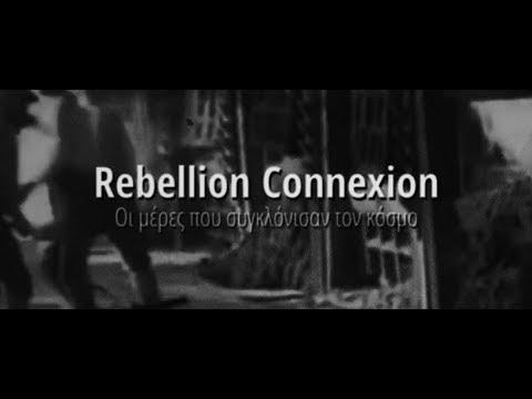 Rebellion Connexion | Οι μέρες που συγκλόνισαν τον κόσμο  [Official Lyric Video]