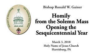 150th Anniversary Opening Mass Homily
