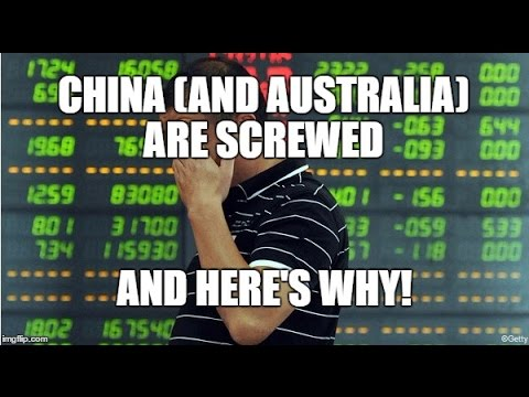 Here's why China is screwed and so is Aussie property and economy