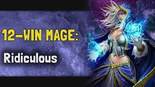 Hearthstone Arena | 12-Win Mage: Ridiculous (Rise of Shadows #12)