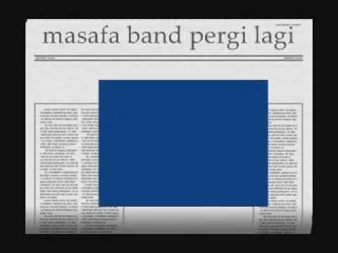 Masafa Band - Pergi Lagi