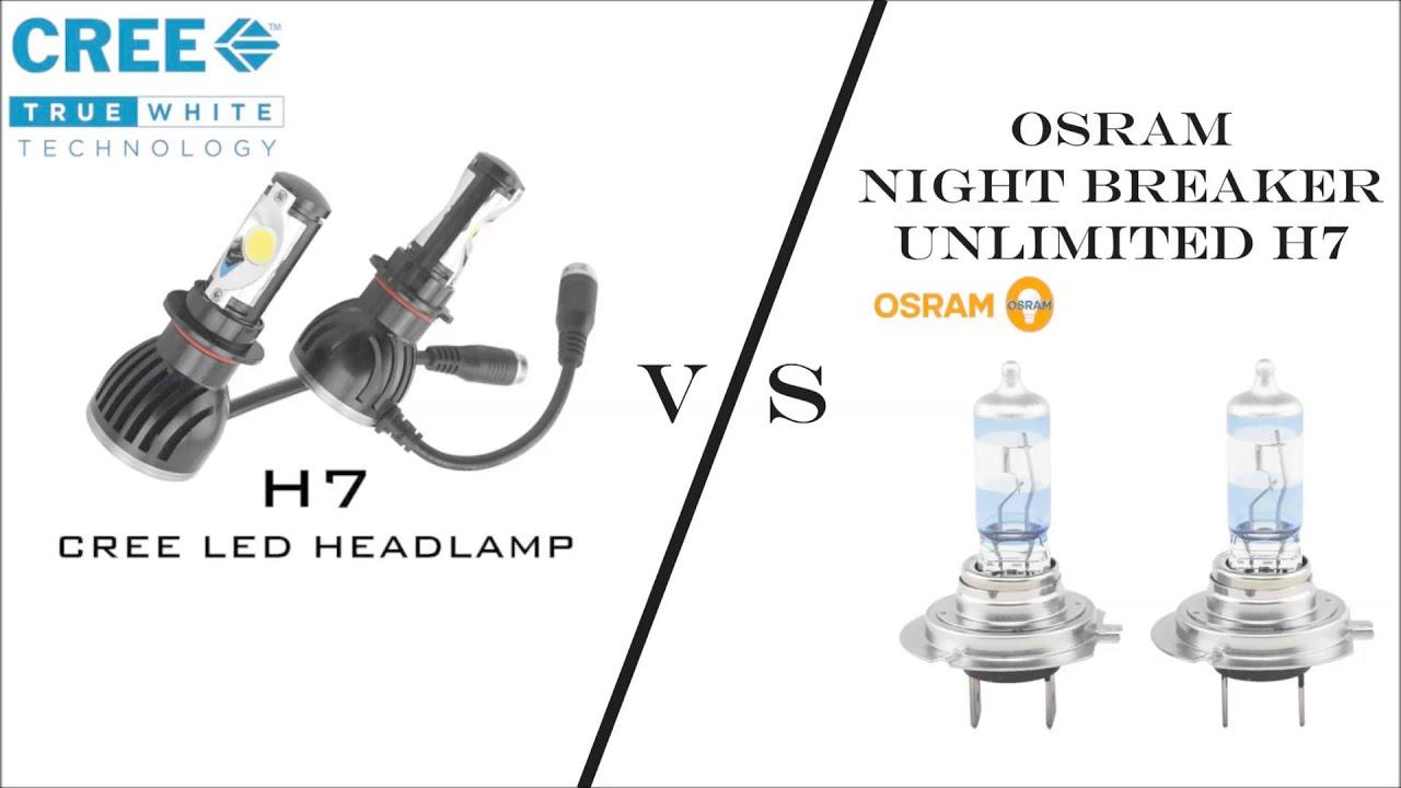 Cree LED H7 vs Osram Night Breaker H7 high beam - YouTube