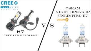 Cree LED H7 vs Osram Night Breaker H7 high beam