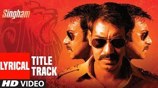 Lyrical : Singham Title Song | Feat. Ajay Devgan | Sukhwinder Singh | T-Series