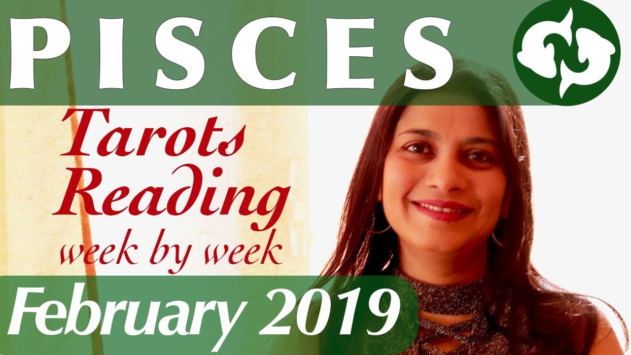 pisces weekly 24 to 1 tarot reading february 2020