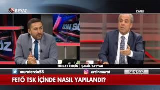 Şamil Tayyar: FETÖ'cü teröristler TSK'ya nasıl sızdı?