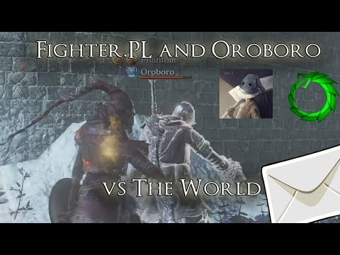 Fighter.PL and Oroboro vs The World - Dark Souls 3 Stream Hi